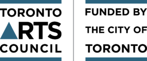 Toronto Arts Council, Funded by the City of Toronto logo.